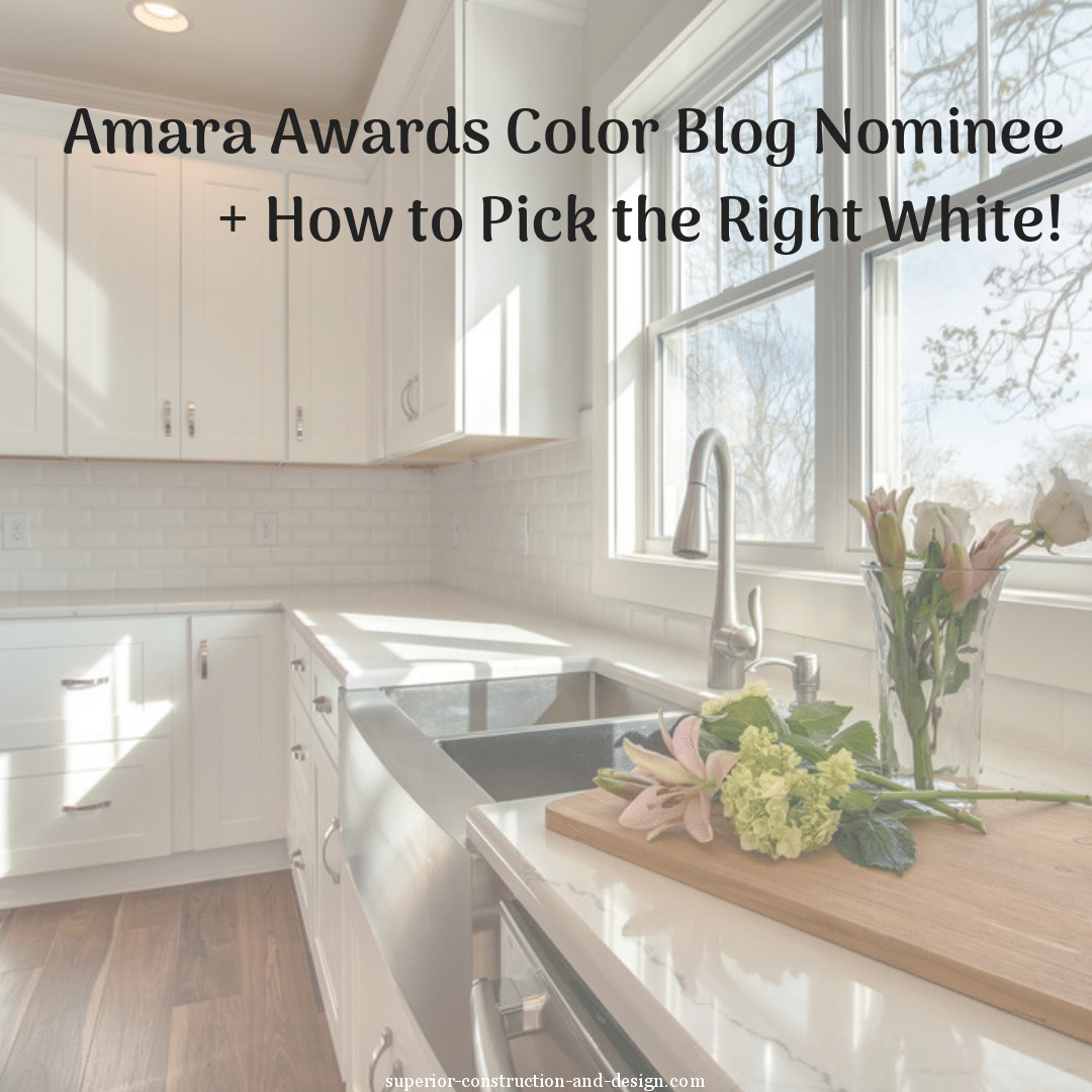 Amara awards color blog nominee + How to pick the right white!