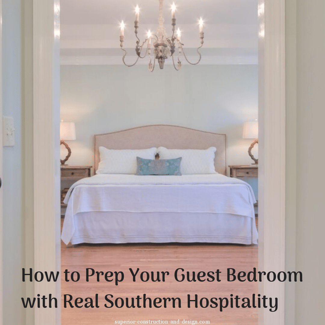 How to Prep Your Guest Bedroom with Real Southern Hospitality