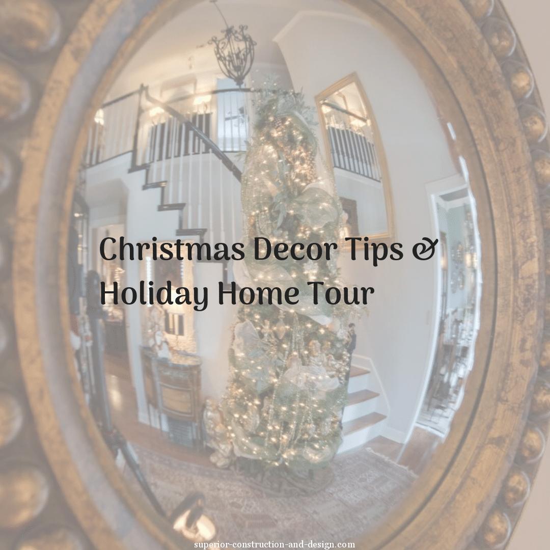 Christmas Decor Tips U0026 Holiday Home Tour
