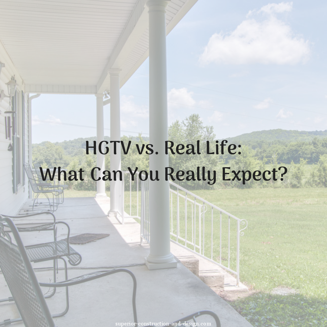 HGTV vs. Real Life: What Can You Really Expect?