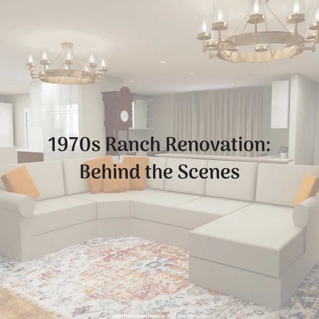 1970s ranch renovation project preview design concept inspiration superior construction design