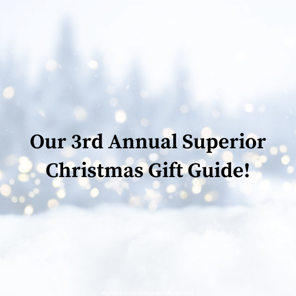 Our 3rd Annual Superior Christmas Gift Guide