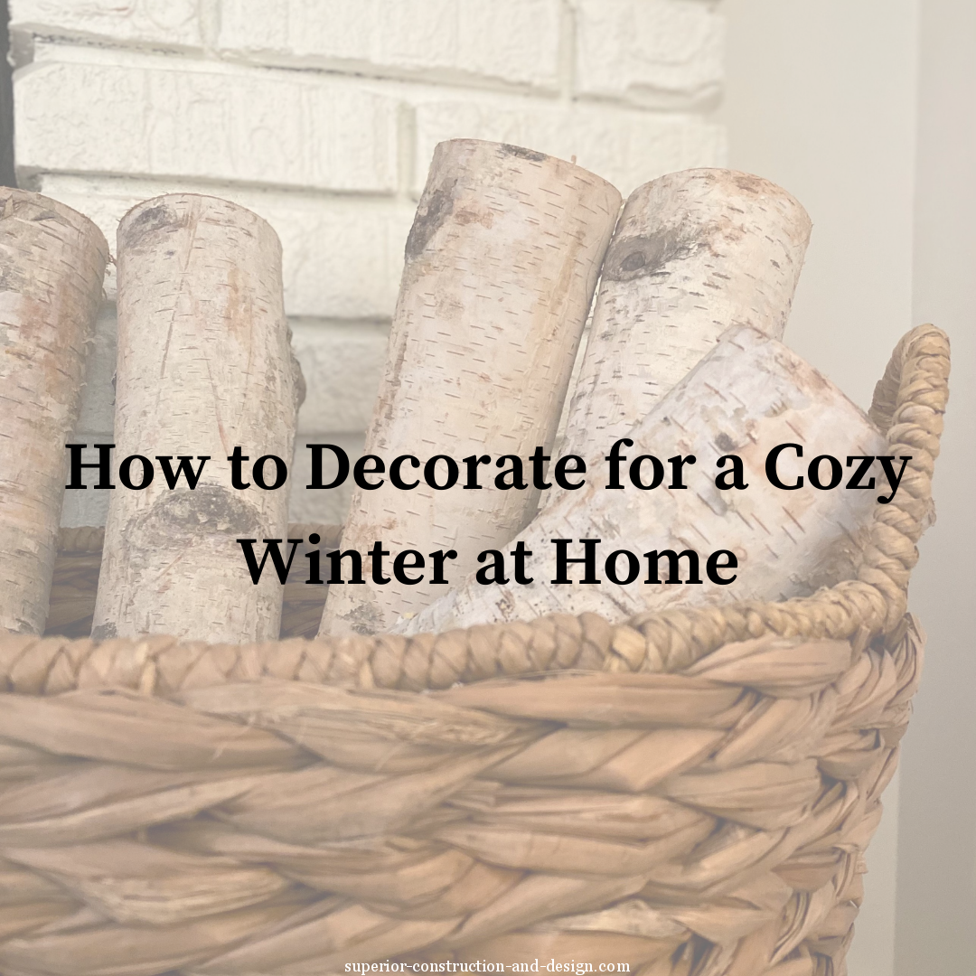 superior construction design cozy winter home blog post logs basket