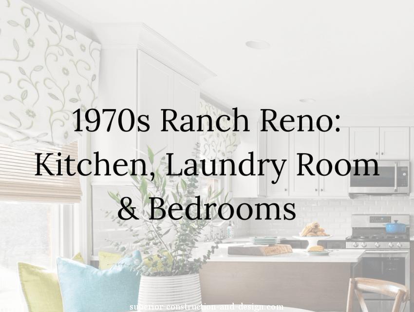 Superior construction and design Lebanon, TN 1970s Ranch Reno blog header.