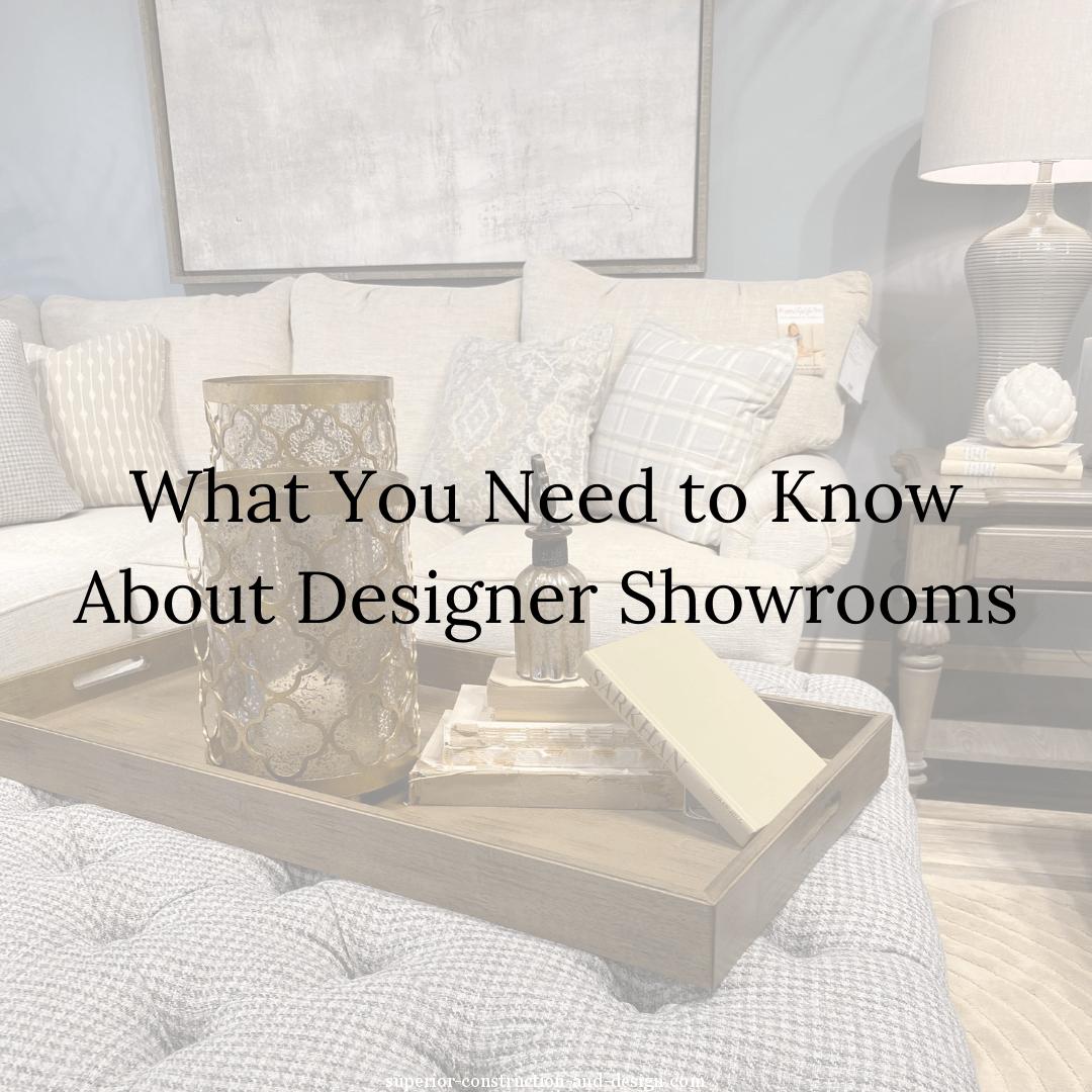 superior-construction-lebanon-tn-designer-showrooms-blog-featured-image